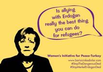 Merkel bei Erdogan: Hilfst Du mir gegen Flüchtlinge, helfe ich Dir gegen Kurden: 'Stop the Dangerous Deal'