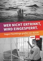 """""""Wer nicht ertrinkt, wird eingesperrt""""? Kampagne gegen die massive Verschärfung des Asylgesetzes"""