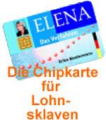 ELENA – die Chipkarte für Lohnsklaven