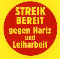 Streikbereit gegen Hartz und Leiharbeit