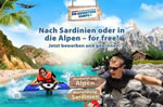 Nach Sardinien oder in die Alpen - for free