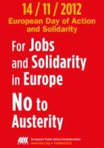 Für einen europäischen Sozialpakt: Aktions- und Solidaritätstag des Europäischen Gewerkschaftsbundes (EGB) am 14. November 2012