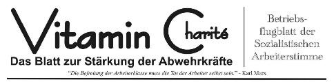 """""""Vitamin C"""" - Das Betriebsflugblatt der Sozialistischen Arbeiterstimme an der Charité"""