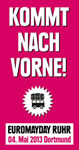 Euromayday-Ruhr 2013: »Kommt nach vorne!« Politische Tanzparade quer durch Dortmund!