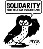 Solidarity with the Greek Working Class! (Dank an Findus!)