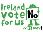 """Ireland, vote NO for us on 31 May"""