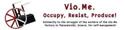 VioMe: Besetzte Fabrik in Griechenland beginnt mit der Produktion unter Arbeiterkontrolle: Besetzen. Widerstand leisten. Produzieren!