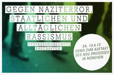 Greift ein gegen Naziterror, staatlichen und alltäglichen Rassismus – Verfassungsschutz abschaffen! Aufruf zu einer bundesweiten Großdemonstration in München am Samstag den 13.4.13