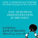 Für einen europäischen Frühling /  For a European Spring: Demo in Brüssel am 14.3.2013