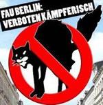 FAU Berlin: Verboten kämpferich
