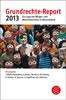 Grundrechte-Report 2013 – Zur Lage der Bürger- und Menschenrechte in Deutschland