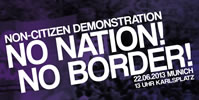 Non-Citizen Demonstration - No Nation! No Border! Ich rebelliere, deswegen existiere ich