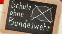 """""""Schulen ohne Bundeswehr"""""""