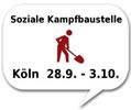 5 Tage soziale Kampfbaustelle in Köln: Zahltag! Pay Day! Tediye Günü! Dia del Pago! Jour de Paie! Den Aufstand proben!