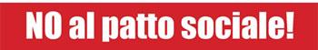 """Non patto sociale - """"Tarifeinheit"""" auf italienisch: Gewerkschaftsdiktat statt Organisationsfreiheit, Kommando statt Debatte"""