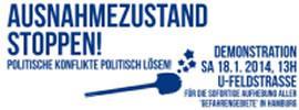 Aufruf zur Demonstration am 18.1.2014: Ausnahmezustand stoppen! Politische Konflikte politisch lösen!