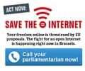 """Save the Internet  – """"Deine Freiheit im Internet wird durch die Vorschläge der EU bedroht. Der Kampf um ein offenes Internet ist in vollem Gange"""""""