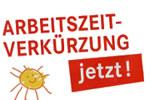 """Initiative """"Arbeitszeitverkürzung jetzt!"""""""