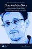 """""""Überwachtes Netz"""" – Der Sammelband zum NSA-Skandal"""
