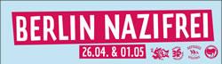 26.04 & 01. Mai – Berlin Nazifrei!