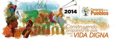 : Congreso de los Pueblos acoge el mandato de la Cumbre e inicia el Paro Agrario y Popular 2014