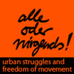 BUKO36 – Alle oder nirgends! Everyone or nowhere! Fighting for urban spaces and freedom of movement