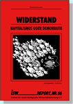 isw-report 96: Widerstand – Kapitalismus oder Demokratie