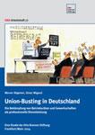 Union-Busting in Deutschland. OBS-Arbeitsheft 77 von Werner Rügemer und Elmar Wigand