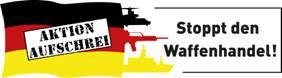Kampagne Aktion Aufschrei – Stoppt den Waffenhandel!