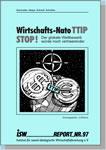 """Widerstand gegen """"Wirtschafts-NATO"""": isw-report zum TTIP-Abkommen"""