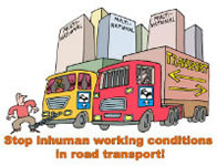stop inhuman working conditions in road transport