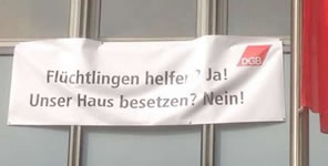 DGB Berlin: »Flüchtlingen helfen? Ja! Unser Haus besetzen? Nein!«