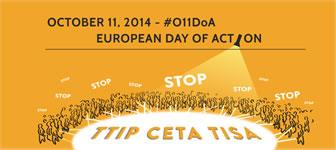 Europaweiter, dezentraler Aktionstag gegen TTIP, CETA, TiSA und die Freihandelsagenda am 11. Oktober 2014