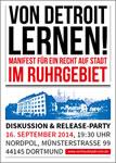 """""""Von Detroit lernen!"""" – Das Recht auf Stadt im Ruhrgebiet. Manifest, Essay und Veranstaltungsreihe"""