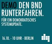 Demonstration: Geheimdienste runterfahren – für ein demokratisches Systemupdate!