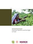 Hunger ernten. Plantagenarbeiter und das Recht auf Nahrung