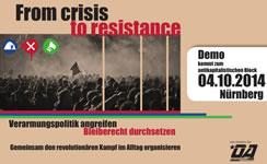 From Crisis to Resistance. Überregionale Demonstration zur Bundesagentur für Arbeit und dem Bundesamt für Migration und Flüchtlinge am 04.10.2014 in Nürnberg