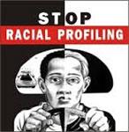 Stop racial profiling!