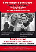 Demo am 18. April 2015 in Frankfurt/M.: HÄNDE WEG VOM STREIKRECHT – STREIKRECHT IST GRUNDRECHT! FÜR VOLLE GEWERKSCHAFTLICHE AKTIONSFREIHEIT!