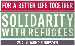 Dresden, 28.2.15: Solidarity with refugees
