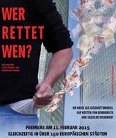 """""""Wer Rettet Wen?""""  hat am 11.2. in ca. 250 europäischen Städten zeitgleich Premiere"""