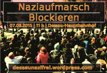 Dessau, 7. März 2015: Naziaufmarsch blockieren