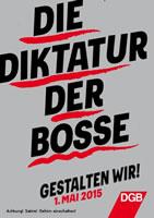 """DGB-Satire zum 1. Mai 2015: """"Die Diktatur der Bosse gestalten wir!"""""""