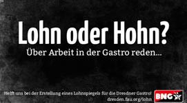 Neue Lohnspiegelkampagne der Basisgewerkschaft Nahrung und Gastronomie in Dresden
