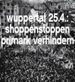 #NoPrimarK #Wuppertal: shoppenstoppen am 25.april 2015