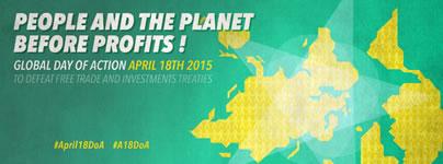 TTIP, CETA, TiSA in die Tonne! Weltweiter dezentraler Aktionstag am 18. April 2015