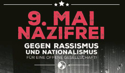 9. Mai nazifrei - gegen Rassismus und Intoleranz