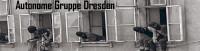 Autonome Gruppe Dresden - Protest gegen Rassisten in Freital: Juni 2015