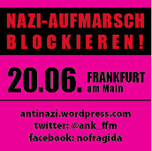 Naziaufmarsch blockieren! 20. Juni 2015, Frankfurt/ Main