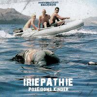 Poseidons Kinder. Ein Lied über die Flüchlinge im Mittelmeer von der österreichische Reggaegruppe Iriepathie.